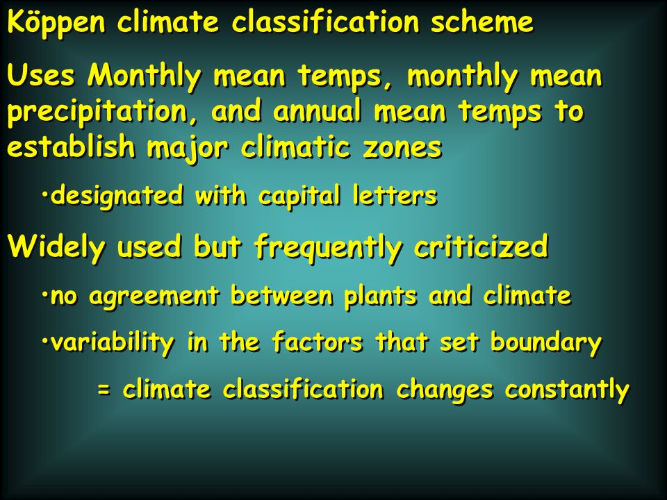 Class Class name Subcategory Subcategory name Key characteristic for sub categorization A A Tropical humid Af Tropical wet No dry season Am Tropical monsoonal Short dry season; heavy monsoonal rains in other months Aw Tropical savanna Winter dry season B B Dry BWh Subtropical desert Low-latitude desert BSh Subtropical steppe Low-latitude dry BWk Mid-latitude desert BSk Mid-latitude steppe Mid-latitude dry C C Mild Mid-Latitude Csa Mediterranean Mild with dry, hot summer Csb Mediterranean Mild with dry, warm Cfa Humid subtropical Mild with no dry season, hot summer Cwa Humid subtropical Mild with dry winter, hot summer Cfb Marine west coast Mild with no dry season, warm summer Cfc Marine west coast Mild with no dry season, cool summer Köppen Climate table summer