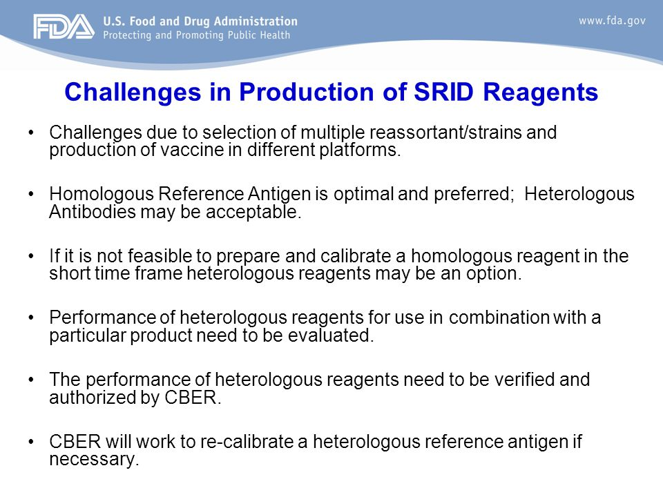 Challenges in Production of SRID Reagents Challenges due to selection of multiple reassortant/strains and production of vaccine in different platforms