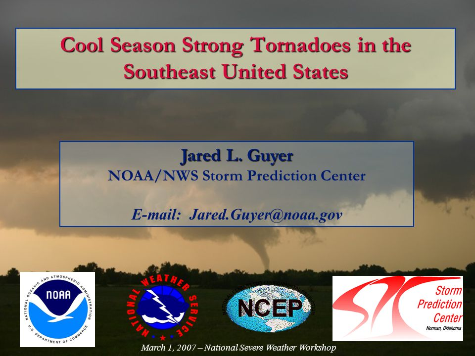 Cool Season Strong Tornadoes in the Southeast United States Jared L.