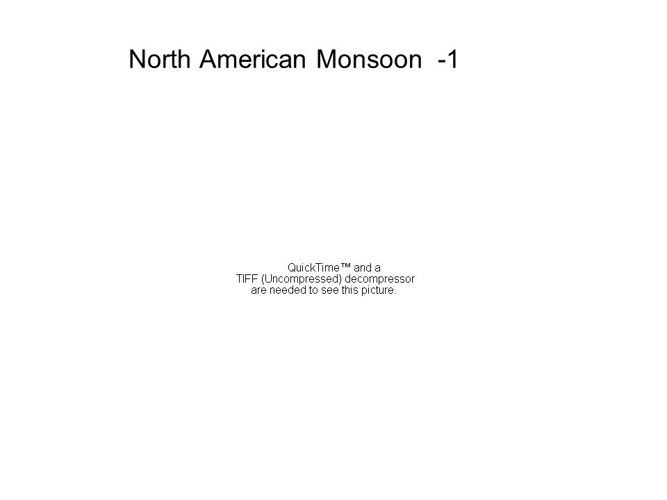 North American Monsoon -1