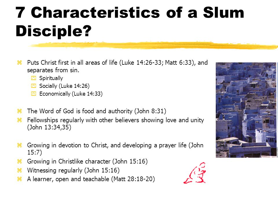 7 Characteristics of a Slum Disciple.