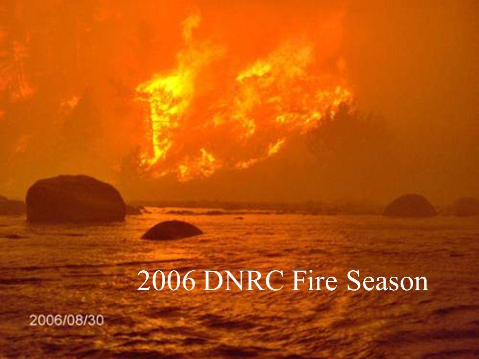 2006 DNRC Fire Season