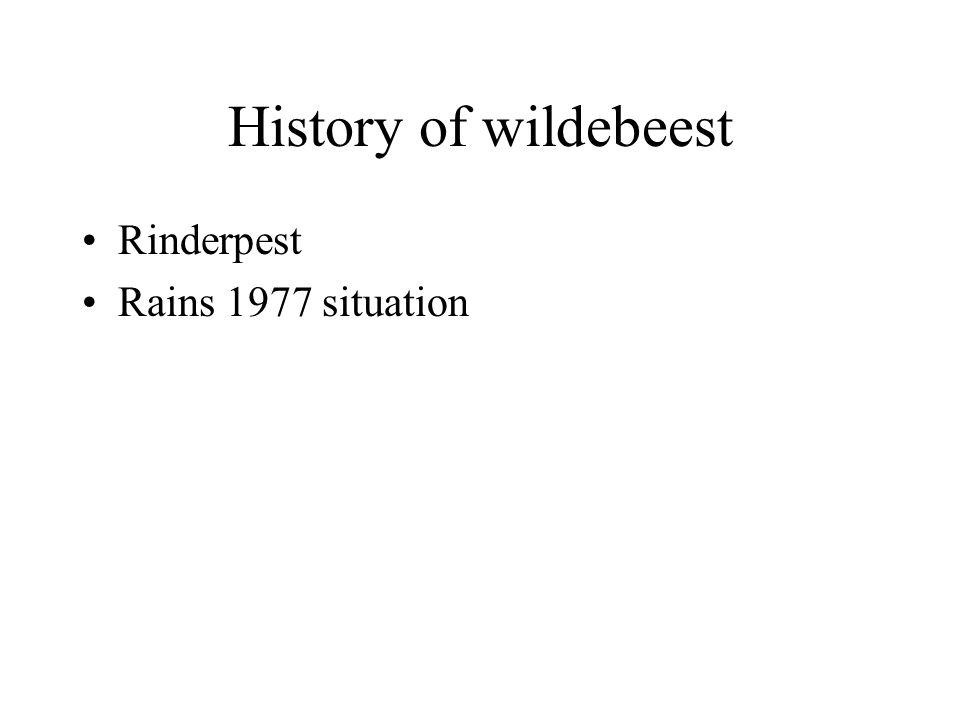 History of wildebeest Rinderpest Rains 1977 situation