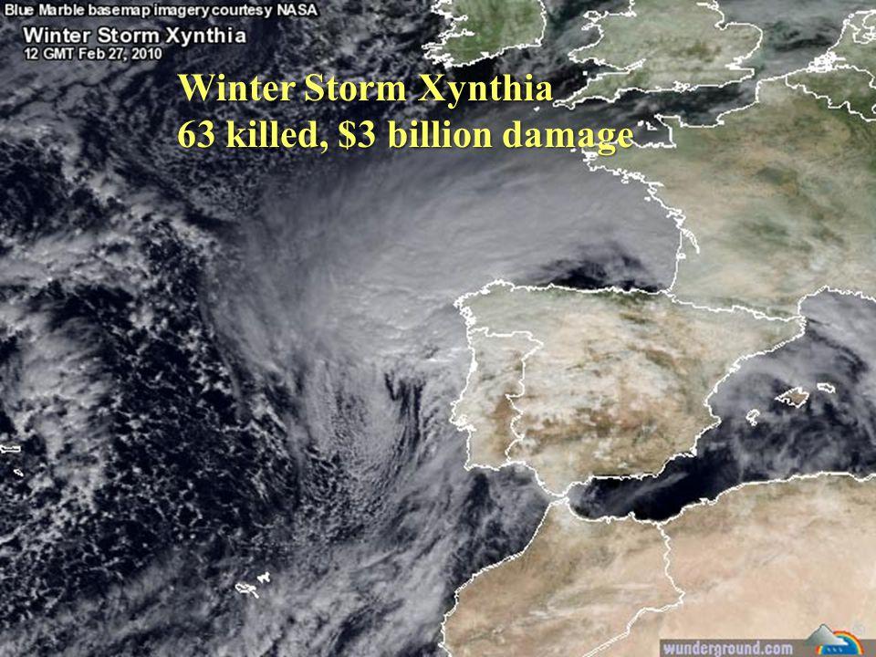 Winter Storm Xynthia 63 killed, $3 billion damage