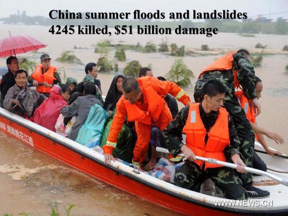 China summer floods and landslides 4245 killed, $51 billion damage