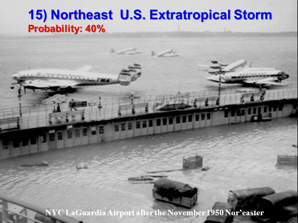 NYC LaGuardia Airport after the November 1950 Noreaster 15) Northeast U.S.