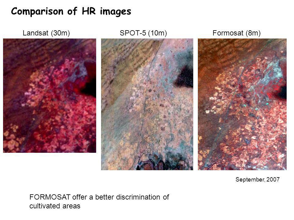 Comparison of HR images September, 2007 Formosat (8m)Landsat (30m)SPOT-5 (10m) FORMOSAT offer a better discrimination of cultivated areas