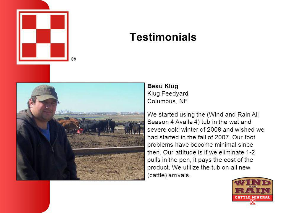 Testimonials We started using the (Wind and Rain All Season 4 Availa 4) tub in the wet and severe cold winter of 2008 and wished we had started in the