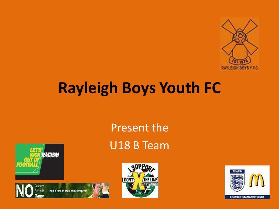 Rayleigh Boys Youth FC Present the U18 B Team