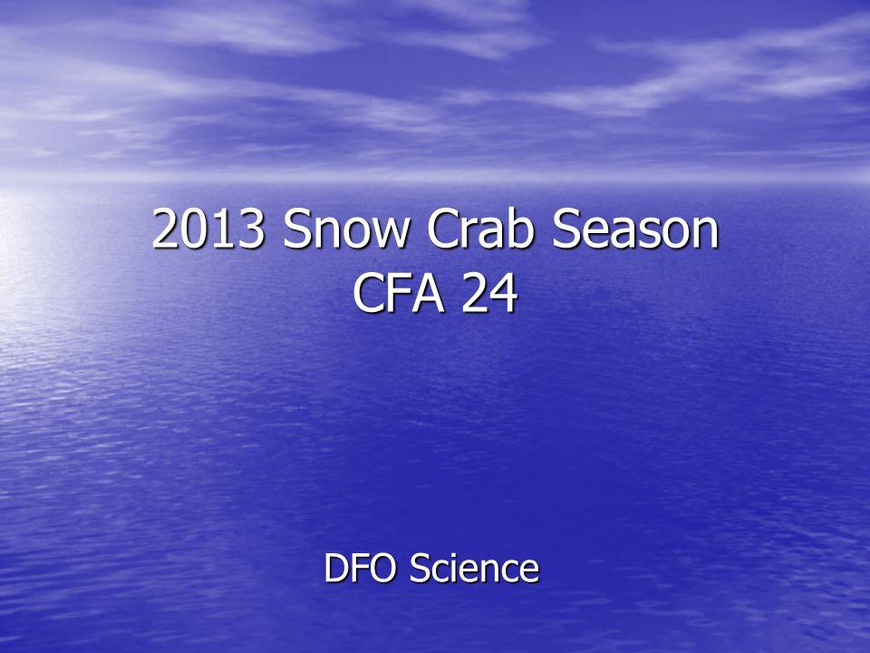 2013 Snow Crab Season CFA 24 DFO Science