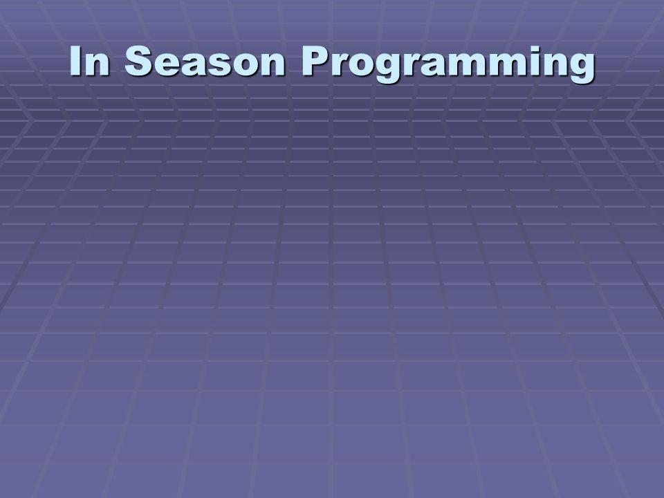 In Season Programming