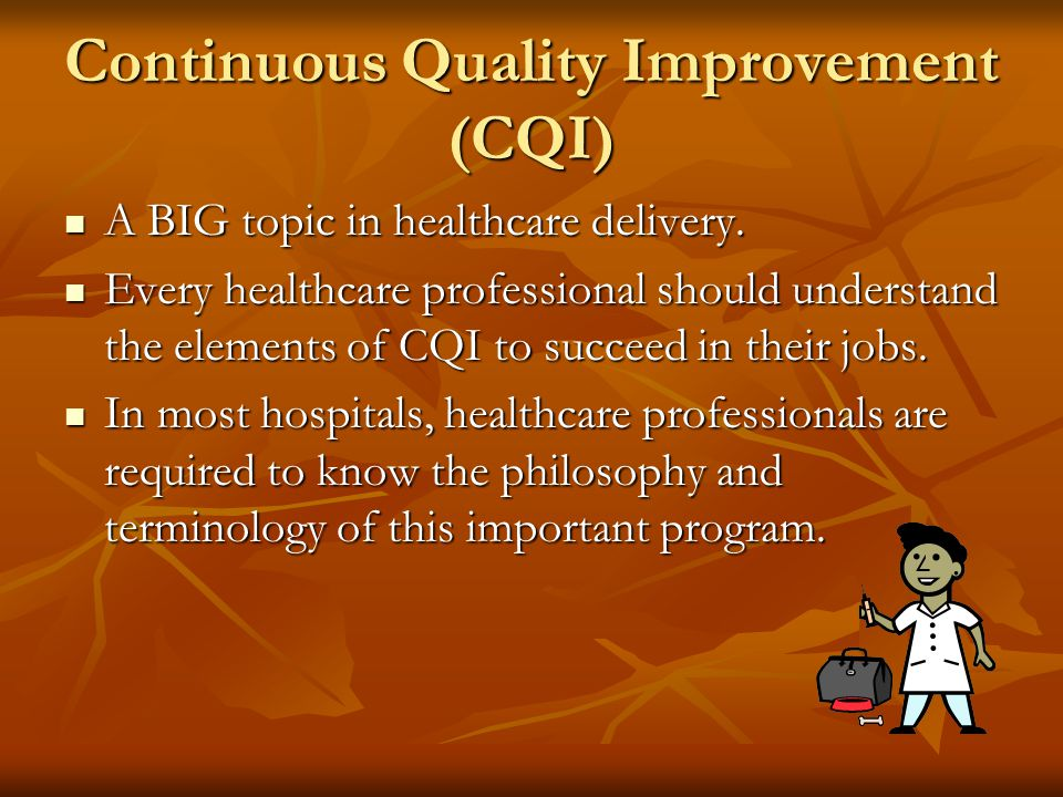 Areas of Weakness Continuous Quality Improvement