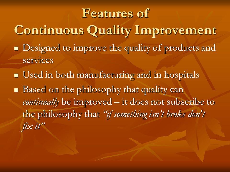 Continuous Quality Improvement (CQI) A BIG topic in healthcare delivery. A BIG topic in healthcare delivery. Every healthcare professional should unde