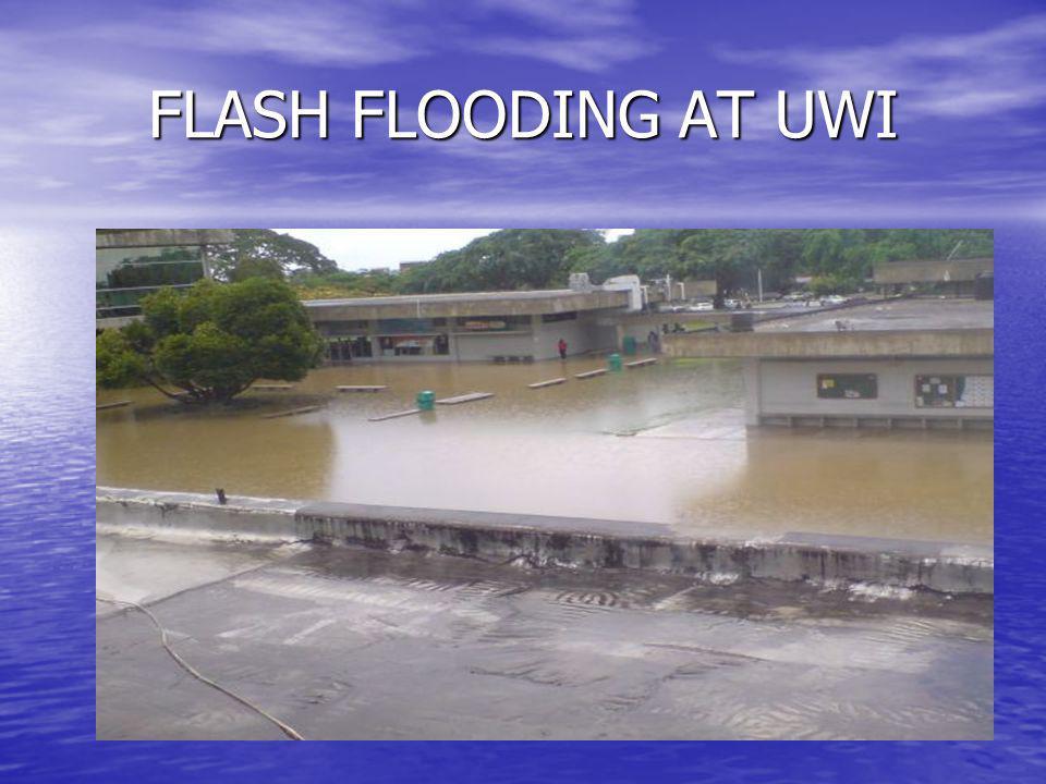 FLASH FLOODING AT UWI