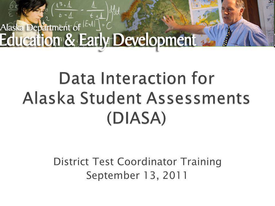 District Test Coordinator Training September 13, 2011