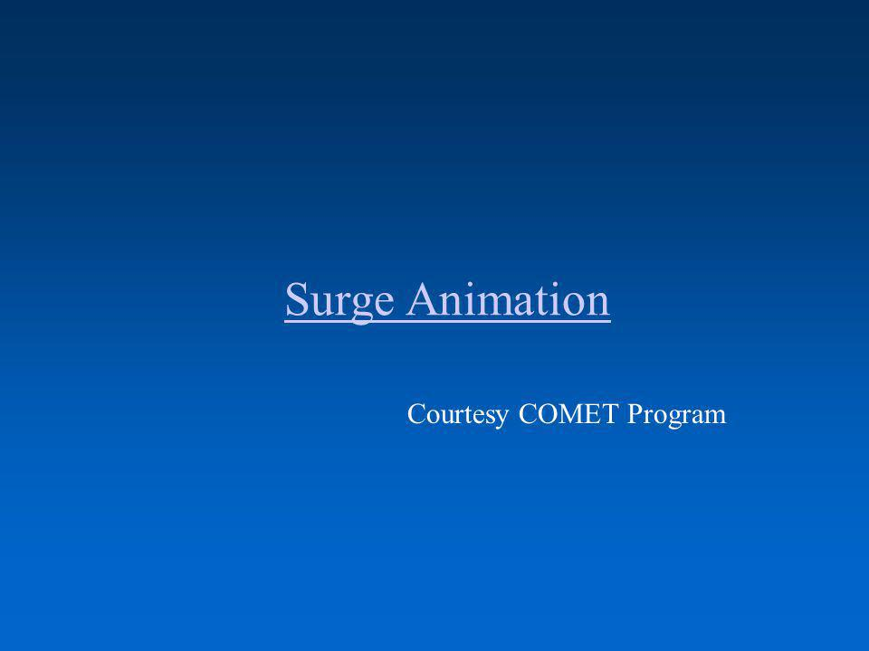 Surge Animation Courtesy COMET Program