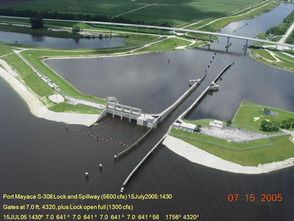 Port Mayaca S-308 Lock and Spillway (5600 cfs) 15July2005:1430 Gates at 7.0 ft, 4320, plus Lock open full (1300 cfs) 15JUL05 1430º 7.0 641 ³ 7.0 641 ³ 7.0 641 ³ 7.0 641 ³ 56 1756³ 4320³