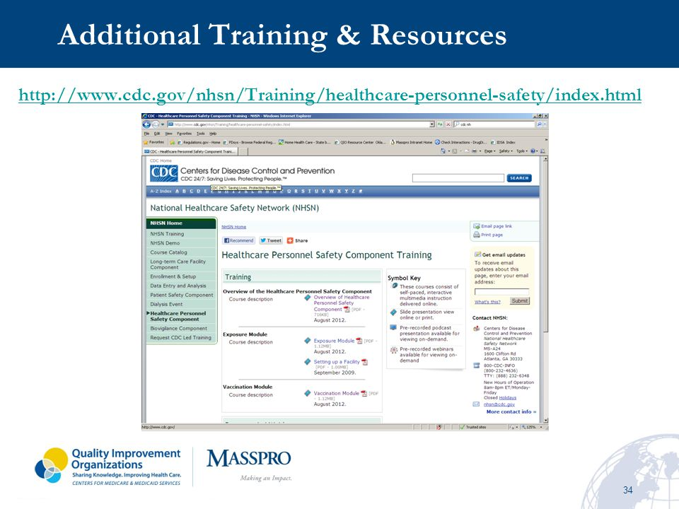 34 Additional Training & Resources http://www.cdc.gov/nhsn/Training/healthcare-personnel-safety/index.html