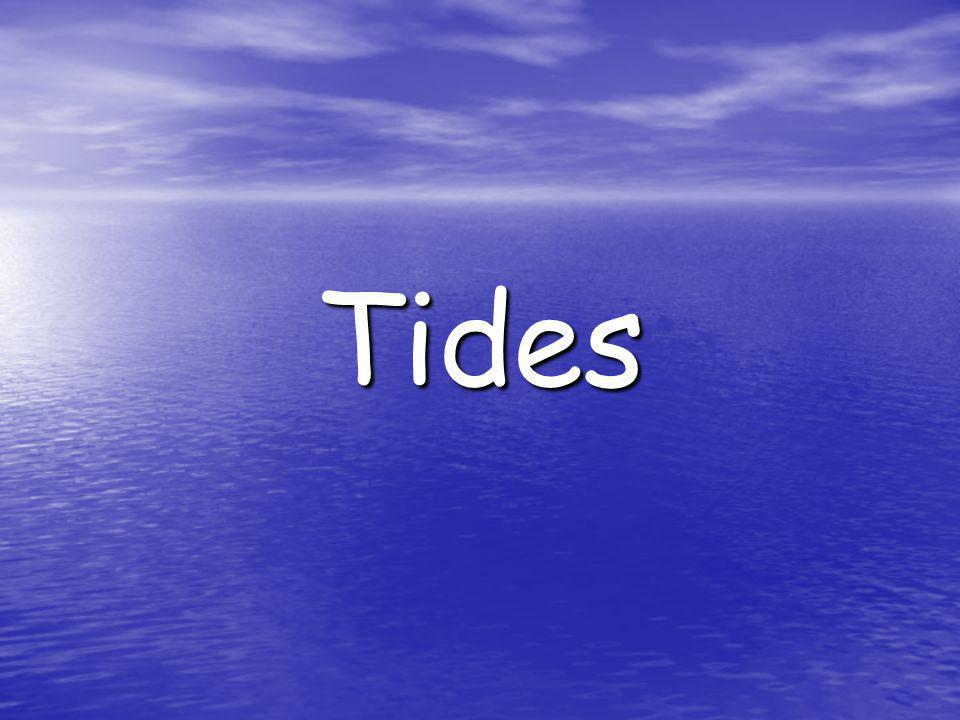 What effect does the Sun and moon have on the oceans tides.