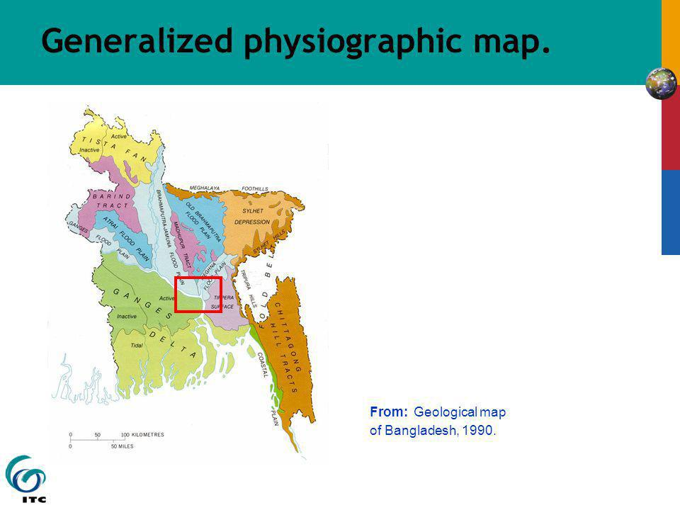 Generalized physiographic map. From: Geological map of Bangladesh, 1990.