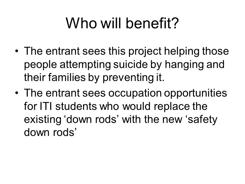 Who will benefit.
