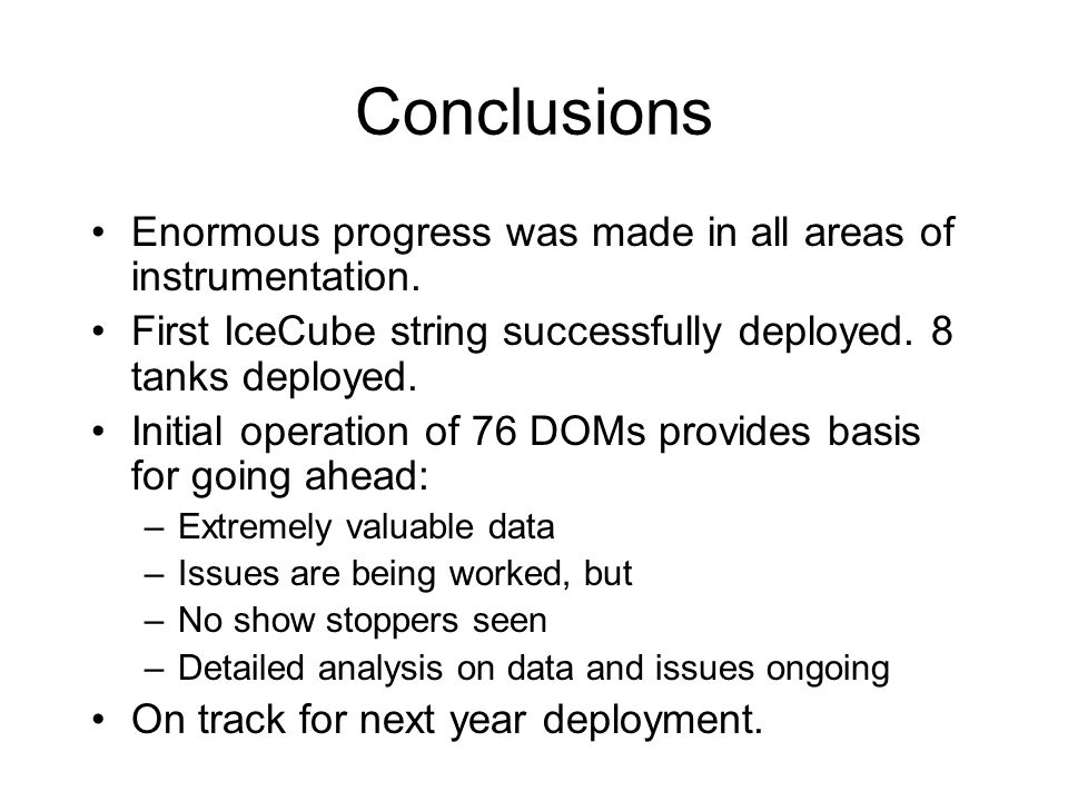 Conclusions Enormous progress was made in all areas of instrumentation.