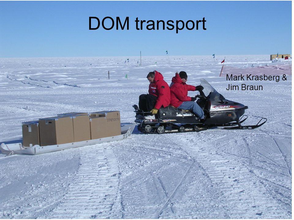 DOM transport Mark Krasberg & Jim Braun