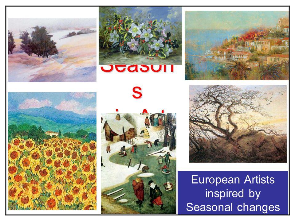 Season s in Art European Artists inspired by Seasonal changes