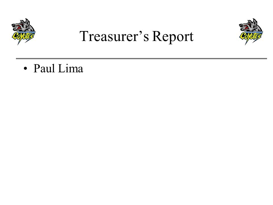 Treasurers Report Paul Lima