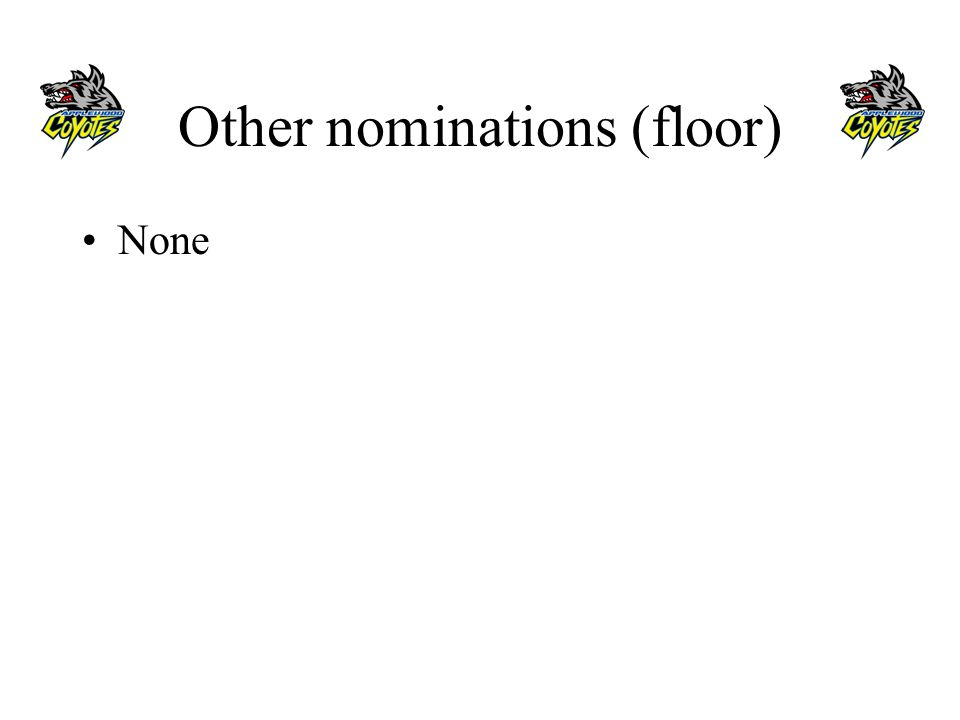 Other nominations (floor) None