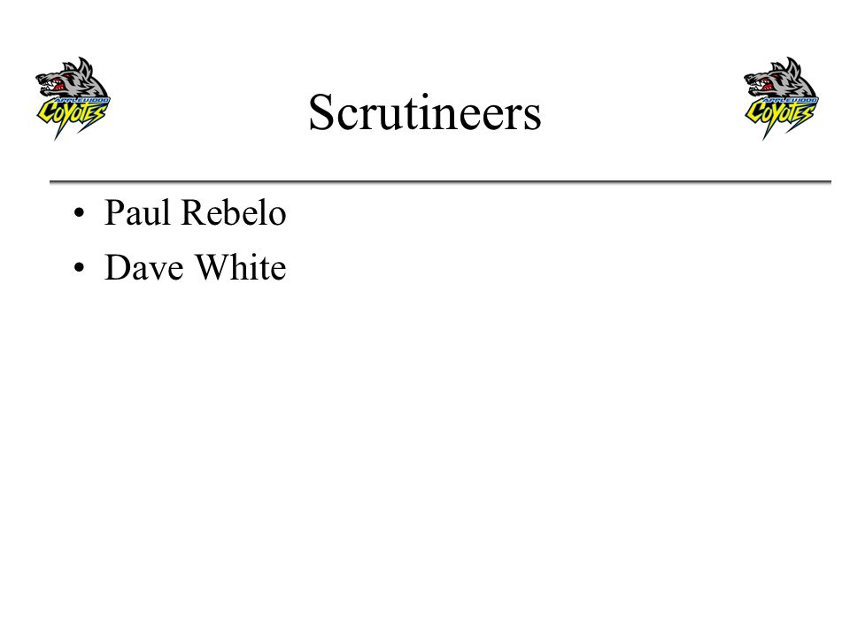 Scrutineers Paul Rebelo Dave White