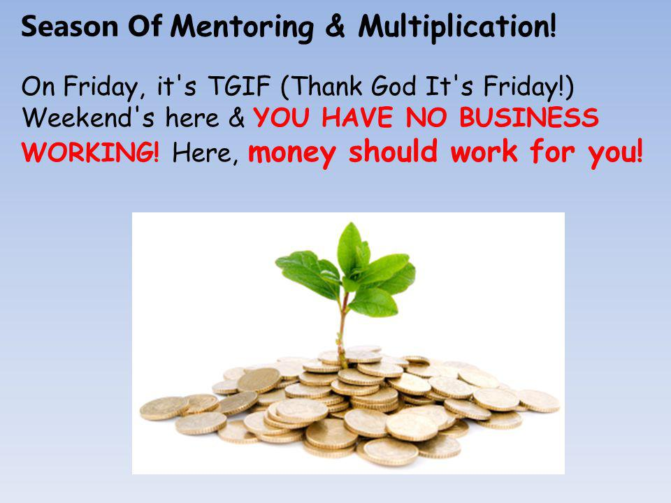 Season Of Mentoring & Multiplication.