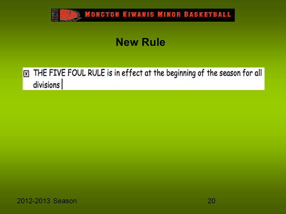 202012-2013 Season New Rule