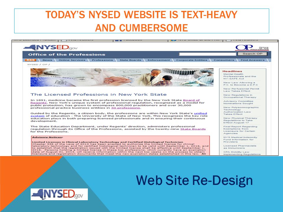 TODAYS NYSED WEBSITE IS TEXT-HEAVY AND CUMBERSOME Web Site Re-Design