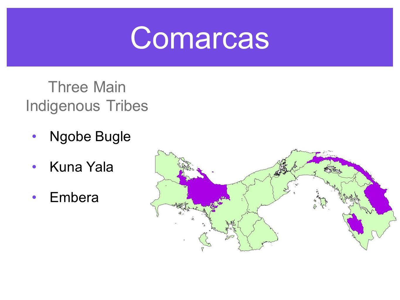 Comarcas Ngobe Bugle Kuna Yala Embera Three Main Indigenous Tribes