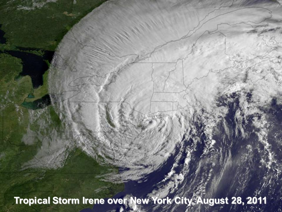 Tropical Storm Irene over New York City, August 28, 2011