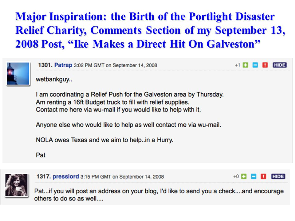 Major Inspiration: the Birth of the Portlight Disaster Relief Charity, Comments Section of my September 13, 2008 Post, Ike Makes a Direct Hit On Galveston