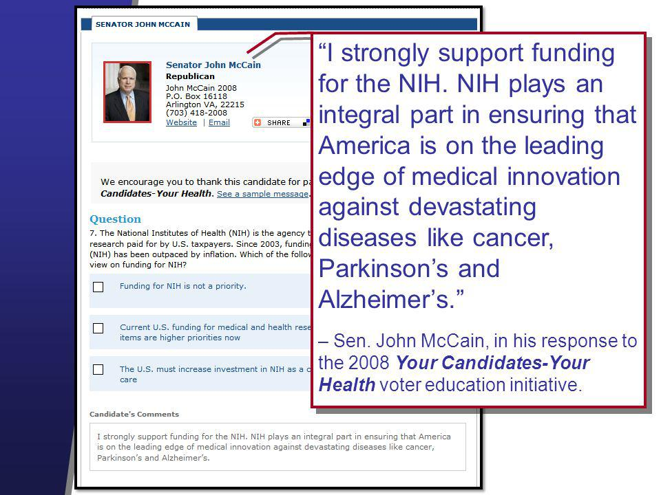I strongly support funding for the NIH.