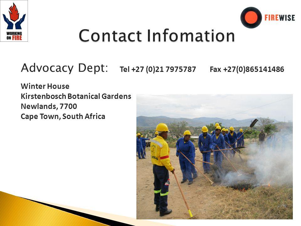Advocacy Dept: Tel +27 (0)21 7975787 Fax +27(0)865141486 Winter House Kirstenbosch Botanical Gardens Newlands, 7700 Cape Town, South Africa