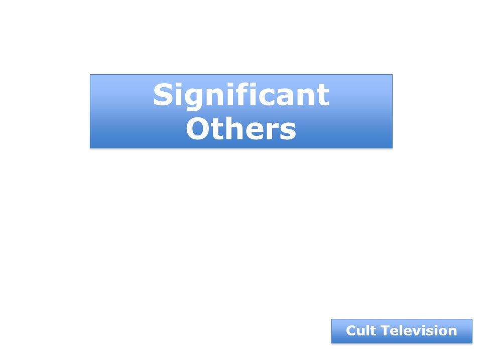 Cult Television Significant Others
