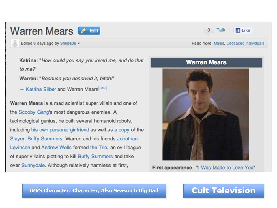 Cult Television BtVS Character: Character, Also Season 6 Big Bad