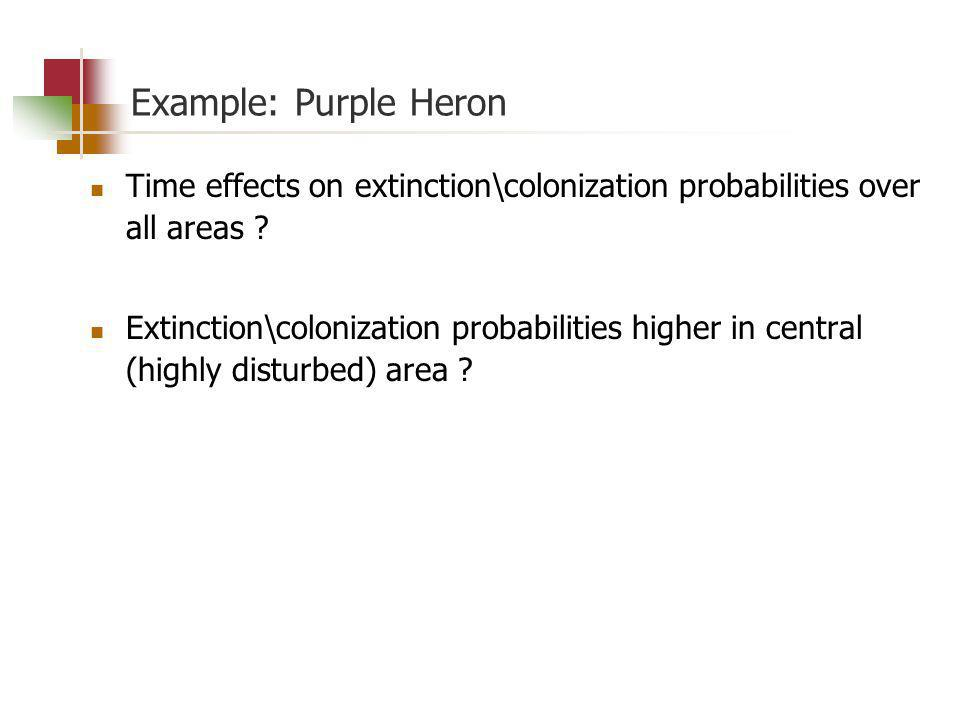 Example: Purple Heron Time effects on extinction\colonization probabilities over all areas .