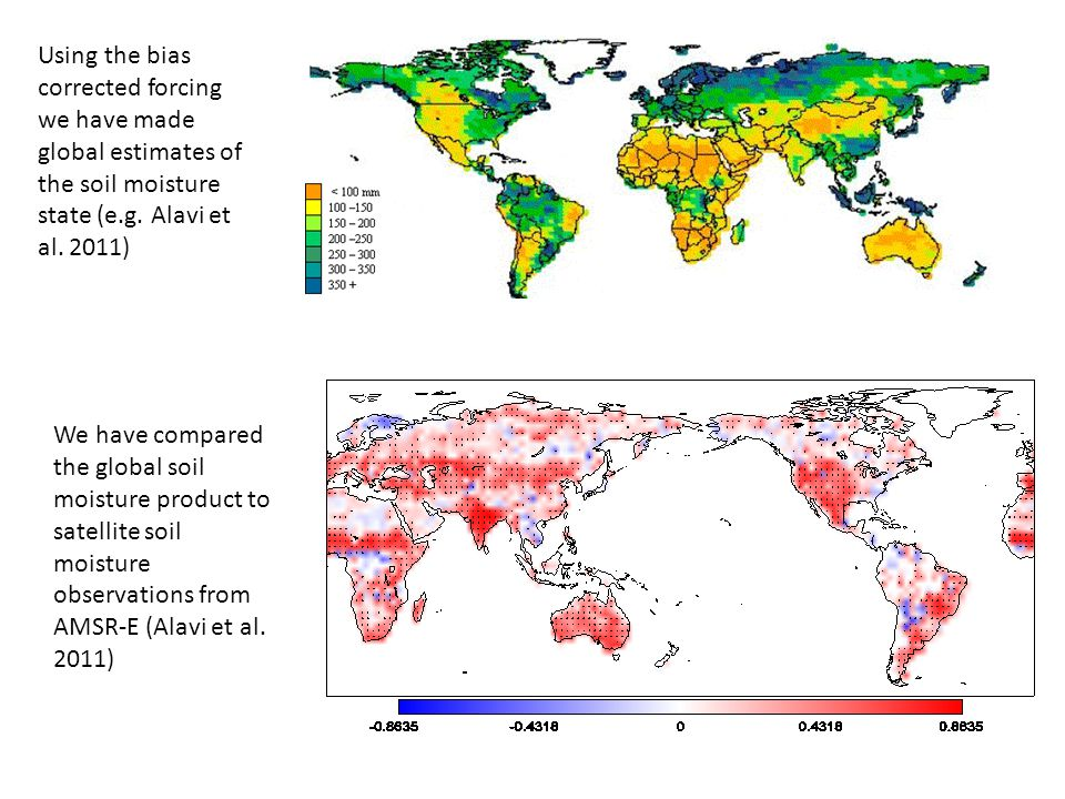 Using the bias corrected forcing we have made global estimates of the soil moisture state (e.g.
