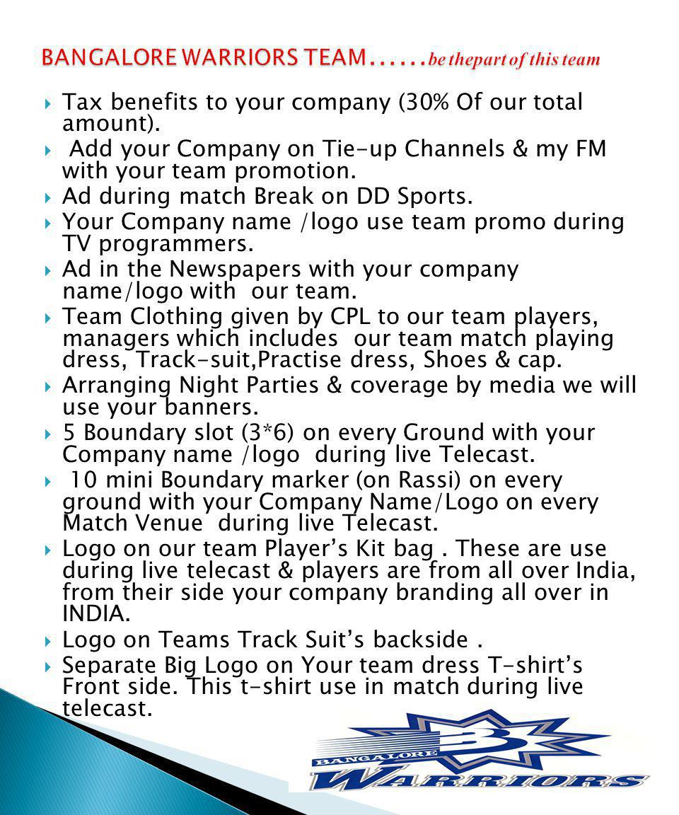 Tax benefits to your company (30% Of our total amount).