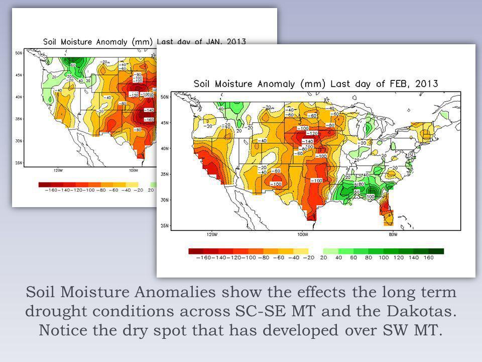 Soil Moisture Anomalies show the effects the long term drought conditions across SC-SE MT and the Dakotas.