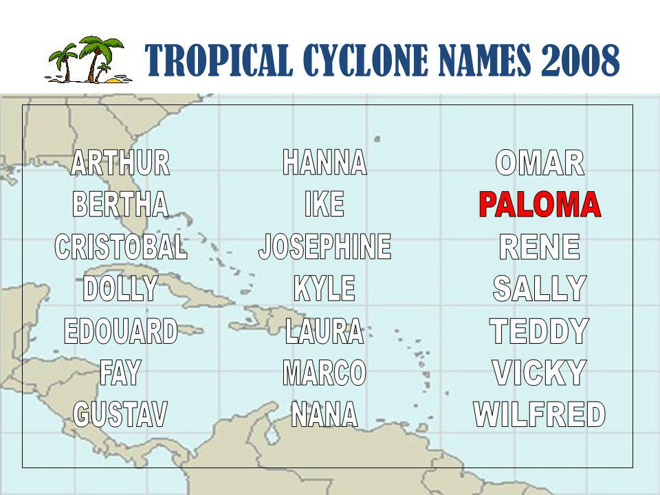 TROPICAL CYCLONE NAMES 2008