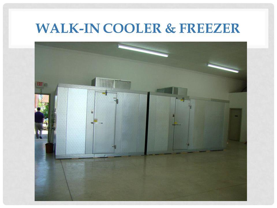 WALK-IN COOLER & FREEZER