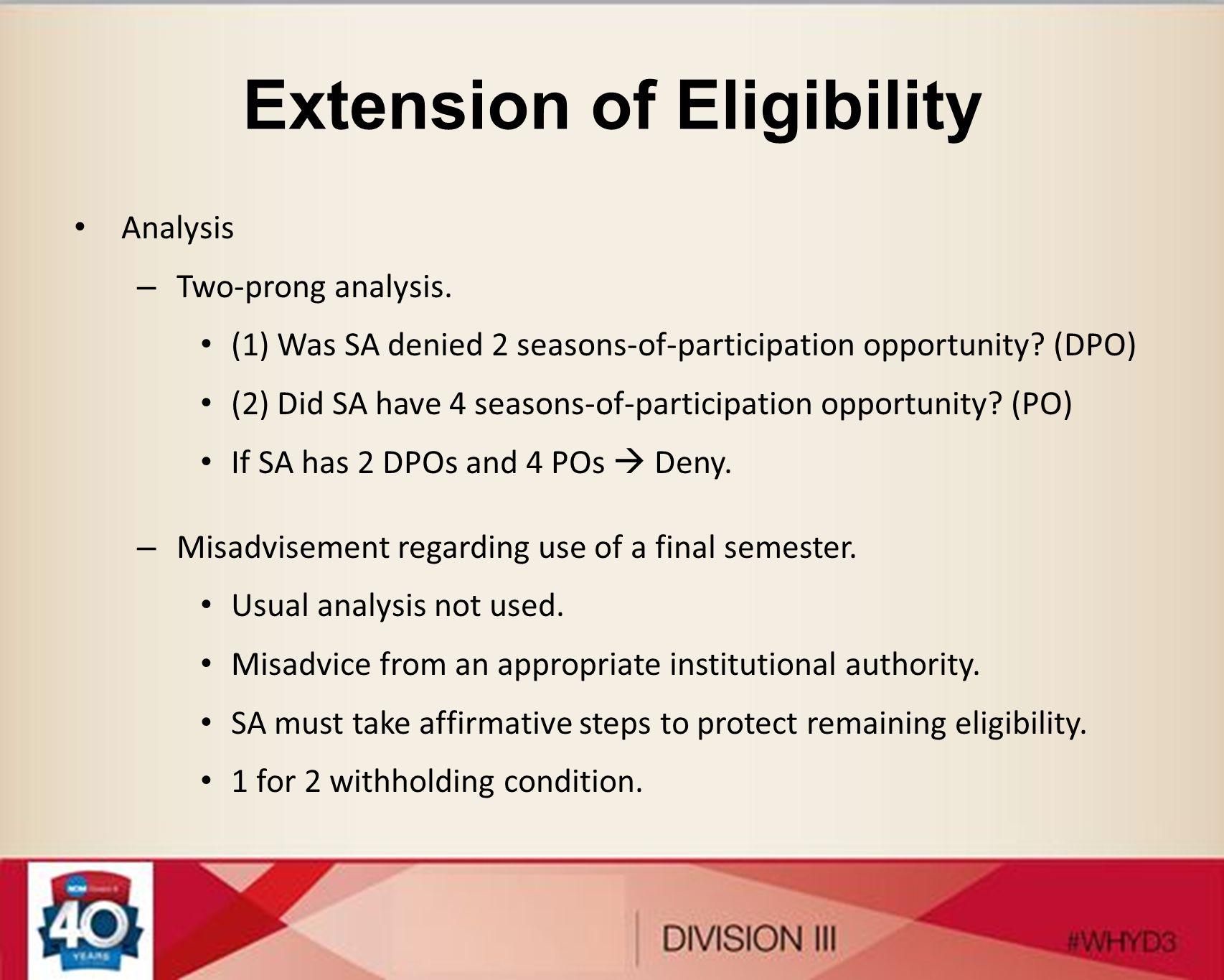 Extension of Eligibility Analysis – Two-prong analysis.