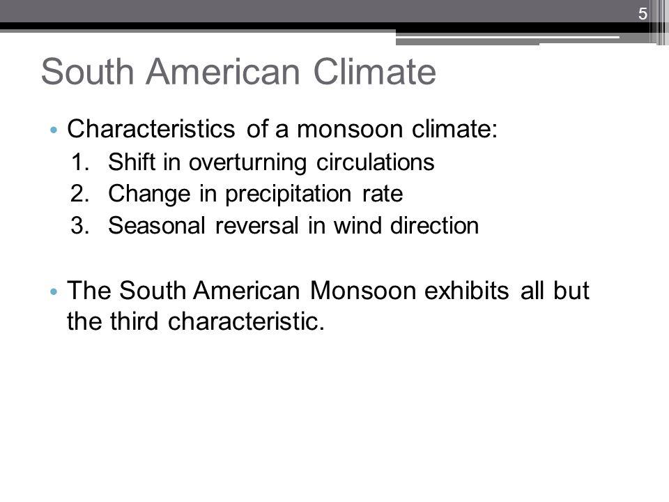 South American Climate Vera et al. (2006) 6
