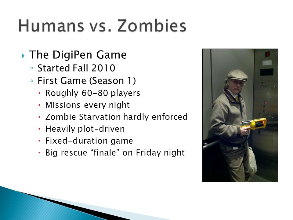 Zombie spread was out of control More Players = Faster Spread We expected 100 players at most 37 Zombies at the end of Day 1 Tuesday mission simplified Wednesday reward buffed Thursday mission cancelled Finale was brief
